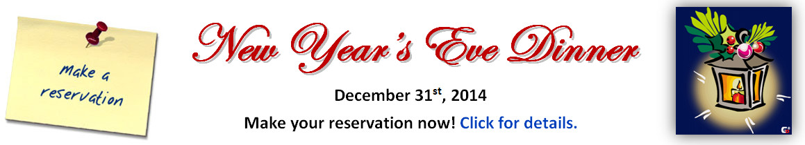 New Year's Eve Dinner, 31st of December, 2014. Make your reservation today!